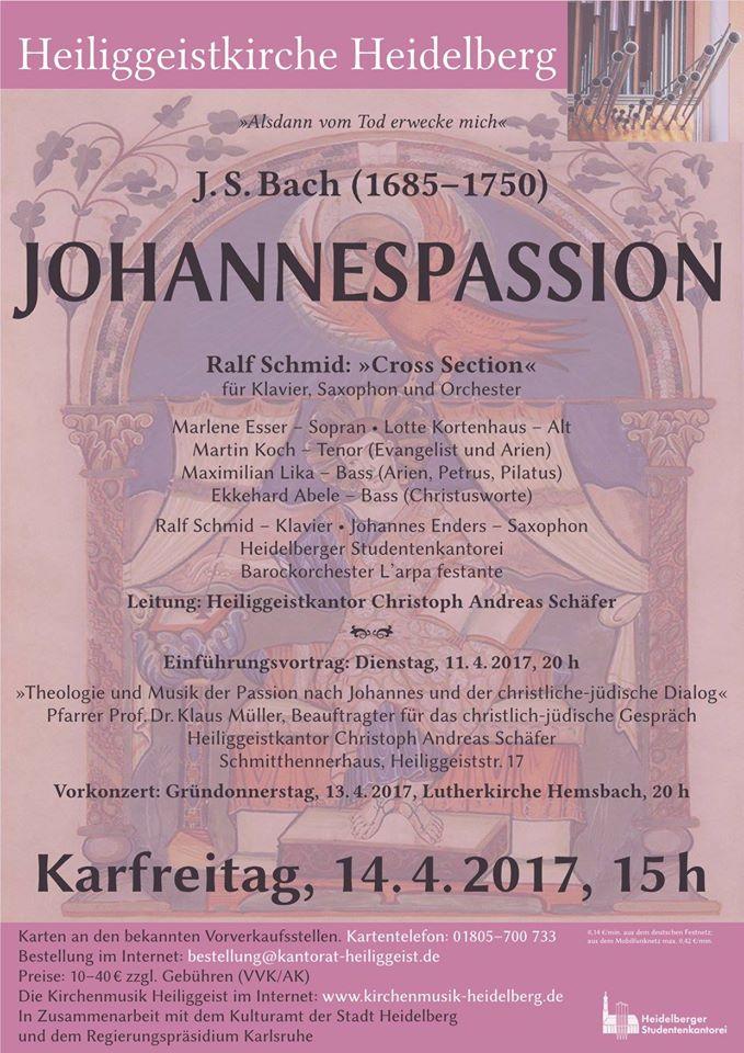 Johannespassion Heiliggeistkirche Heidelberg am 14.4.2017