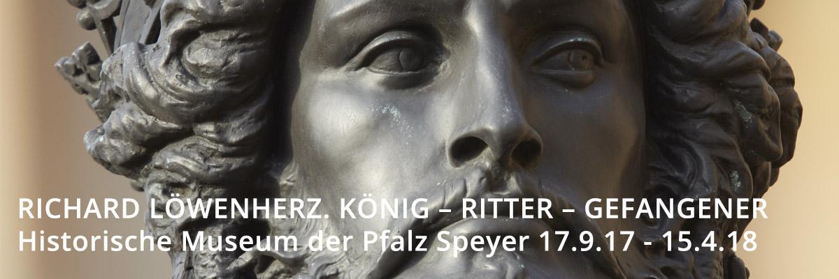 Richard Löwenherz Ausstellung im Museum Speyer September 2017 bis April 2018