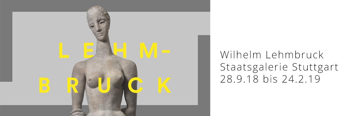 Wilhelm Lehmbruck Ausstellung in der Staatsgalerie Stuttgart