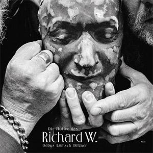 Lömsch / Debus / Ditzner - Die Motive des Richard W. - LP-Cover