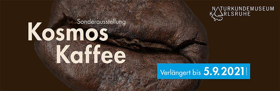 Kosmos Kaffe - Naturkundemuseum Karlsruhe